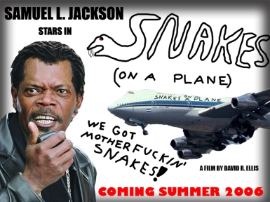 Snakes on a Plane Bitch!